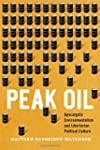 Peak Oil: Apocalyptic Environmentalis...