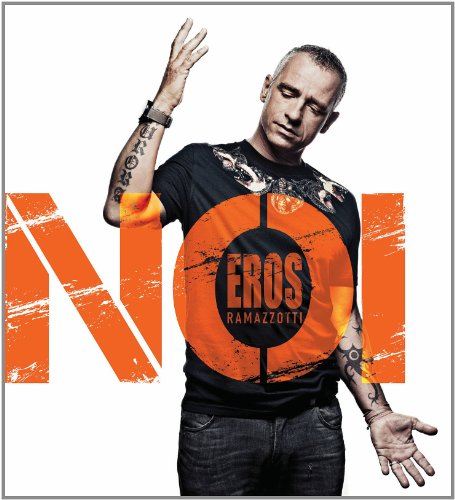 Eros Ramazzotti - Noi [international Version] - Zortam Music