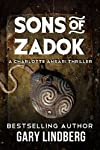 Sons of Zadok (A Charlotte Ansari Thriller) 
