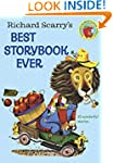 Richard Scarry's Best Storybook Ever!...