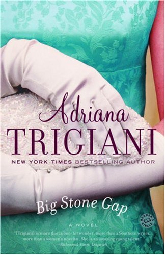 Big Stone Gap: A Novel (Ballantine Reader