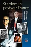 img - for Stardom in Postwar France (Polygons: Cultural Diversities and Intersections) book / textbook / text book