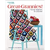 Great Grannies!: 7 Scrap Afghans to Crochet