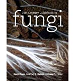 img - for 21st Century Guidebook to Fungi with CD (Mixed media product) - Common book / textbook / text book
