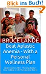 Beat Aplastic Anemia - With a Persona...