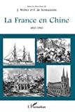 img - for La France en Chine 1843-1943 (French Edition) book / textbook / text book