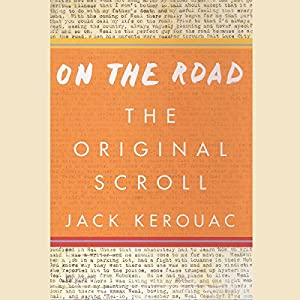 On the Road: The Original Scroll Audiobook