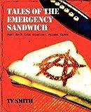 Tales of the Emergency Sandwich - Punk Rock Tour Diaries: Volume Three