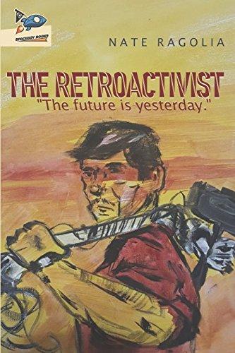 The Retroactivist [Ragolia, Nate] (Tapa Blanda)