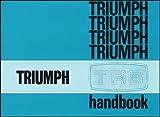 Truimph Cars Ltd Triumph TR6 Owners Handbook Part No. 545078