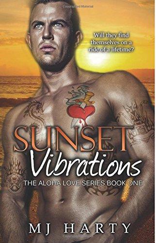 Sunset Vibrations: Volume 1 (The Aloha Love Series)