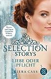 Selection Storys - Liebe oder Pflicht