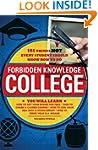Forbidden Knowledge - College: 101 Th...