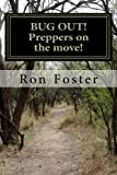 BUG OUT! Preppers on the move!: Bug out to live and eat after EMP. (Preppers Trilogy)