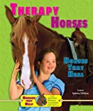 img - for Therapy Horses: Horses That Heal (Horses That Help with the American Humane Association) book / textbook / text book