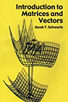 Introduction to Matrices and Vectors (Dover Books on Mathematics)