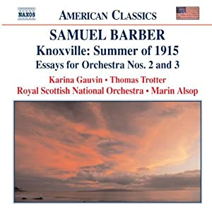 Barber - Knoxville: Summer of 1915, Op 24; Toccata Festiva, Op 24