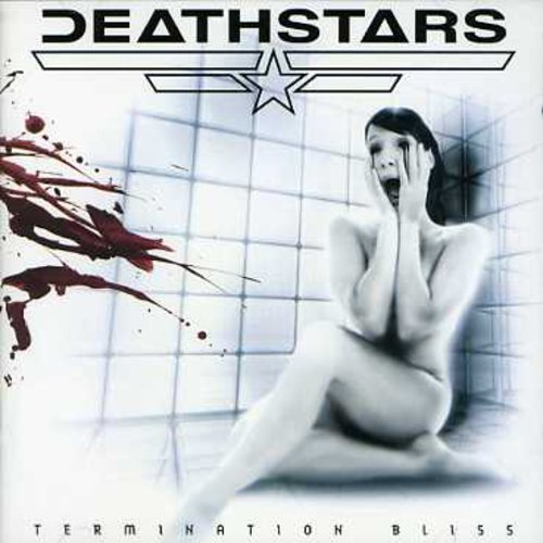 Termination Bliss by DEATHSTARS (2013-02-04)