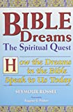 img - for Bible Dreams: The Spiritual Quest : How the Dreams in the Bible Speak to Us Today book / textbook / text book