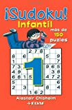 ¡Sudoku Infantil (Spanish Edition) (8441424845) by Chisholm, Alastair