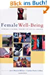 Female Well-Being: Toward a Global Th...