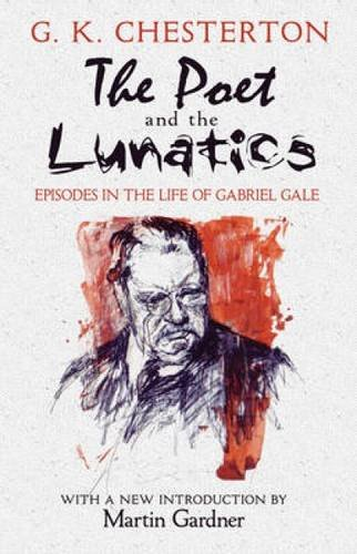 The Poet and the Lunatics: Episodes in the Life of Gabriel Gale (Dover Books on Literature & Drama) PDF