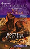 Boots and Bullets (Harlequin Intrigue)