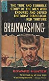 Brainwashing: The Story of Men who Defied it