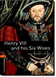 img - for Henry VIII & Six Wives (Oxford Bookworms Library) book / textbook / text book