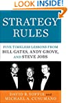 Strategy Rules: Five Timeless Lessons...