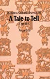 img - for Pictorial Chinese Sayings: A Tale to Tell: 8 by Andre Loo (1997-12-06) book / textbook / text book