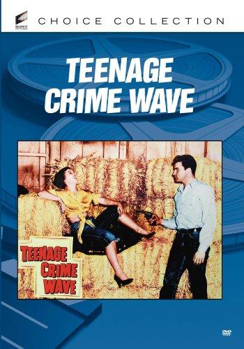 DVD : Teenage Crime Wave