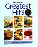 img - for Weight Watchers Greatest Hits - 250 Classic Recipes From The Sixties To Today book / textbook / text book