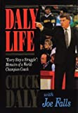 Daly Life: Every Step a Struggle: Memoirs of a World-Champion Coach