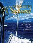 Voyages to Windward: Sailing Adventur...
