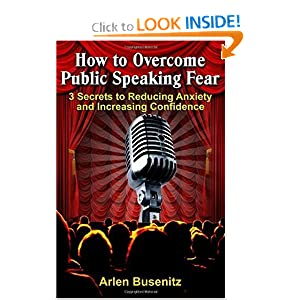 How to Overcome Public Speaking Fear: 3 Secrets to Reducing Anxiety and Increasing Confidence