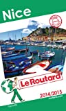 Guide du Routard Nice 2014/2015