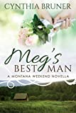 Megs Best Man: A Montana Weekend Novella