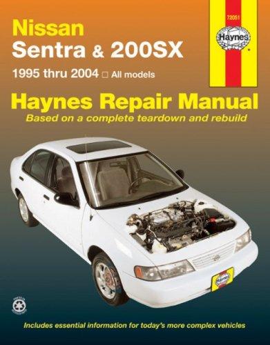 Nissan Sentra & 200SX 1995 thru 2004: All models (Haynes Repair Manual) (Haynes Nissan Sentra compare prices)