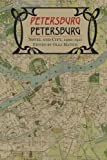 img - for Petersburg/Petersburg: Novel and City, 1900 1921 book / textbook / text book