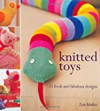 Knitted Toys: 25 Fresh and Fabulous Designs (158180900X) by Mellor, Zoe