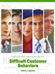 Difficult Customer Behaviors: Pinpoin...