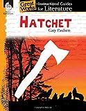 Hatchet: An Instructional Guide for Literature (Great Works: Instructional Guides for Literature)