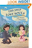 The Hunt for the Panther #3 (The Ship of Lost Souls)