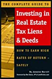 img - for The Complete Guide to Investing in Real Estate Tax Liens & Deeds: How to Earn High Rates of Return - Safely book / textbook / text book