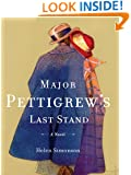 Major Pettigrews Last Stand (Thorndike Reviewers' Choice)