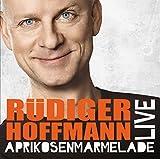 R�diger Hoffmann 'Aprikosenmarmelade'