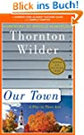 A Teacher's Guide to Our Town: Common...