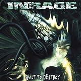 Inrage Built to Destroy