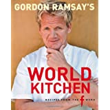 "Gordon Ramsay's World Kitchen: Recipes from ""The F Word""by Gordon Ramsay"